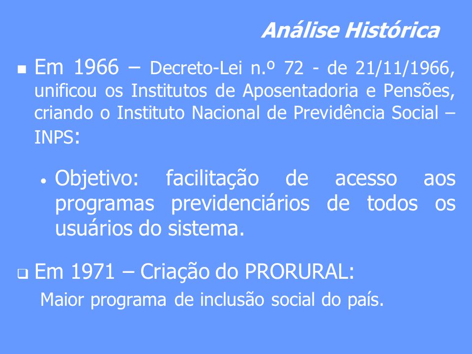 Em 1971 – Criação do PRORURAL: