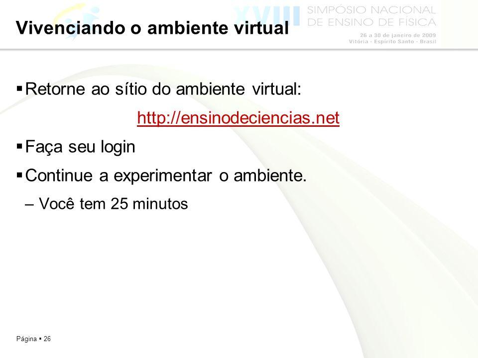 Vivenciando o ambiente virtual