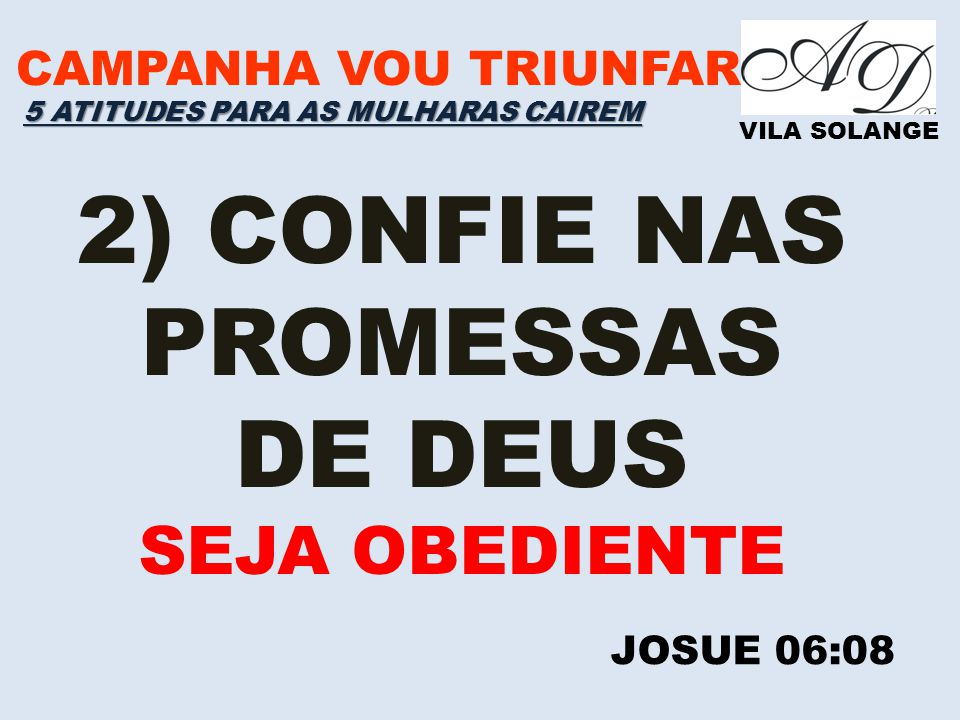 2) CONFIE NAS PROMESSAS DE DEUS