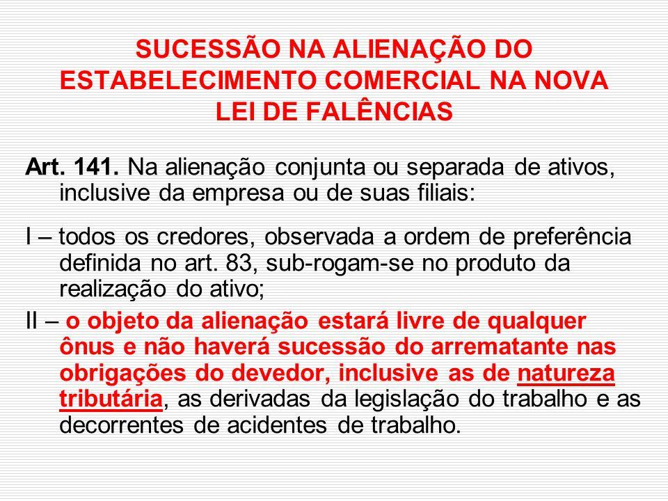 SUCESSÃO NA ALIENAÇÃO DO ESTABELECIMENTO COMERCIAL NA NOVA LEI DE FALÊNCIAS
