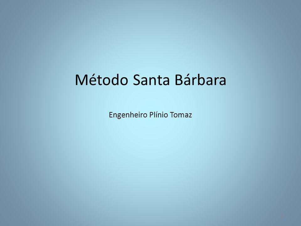 Método Santa Bárbara Engenheiro Plínio Tomaz