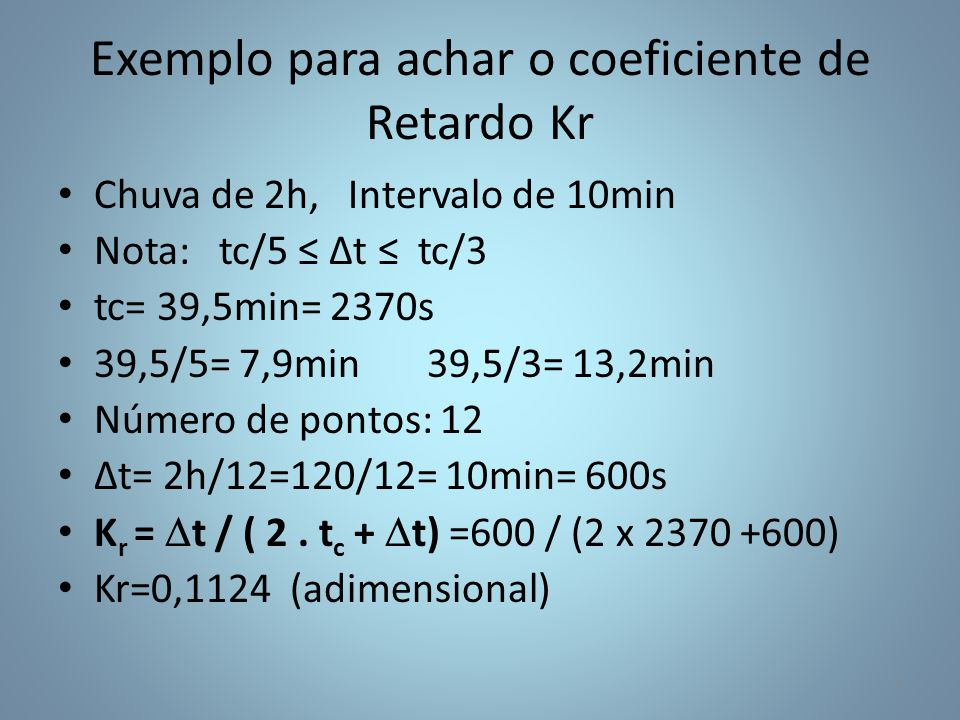 Exemplo para achar o coeficiente de Retardo Kr