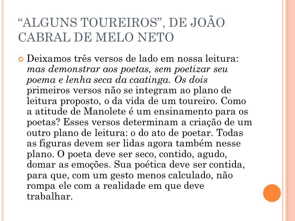 ALGUNS TOUREIROS , DE JOÃO CABRAL DE MELO NETO