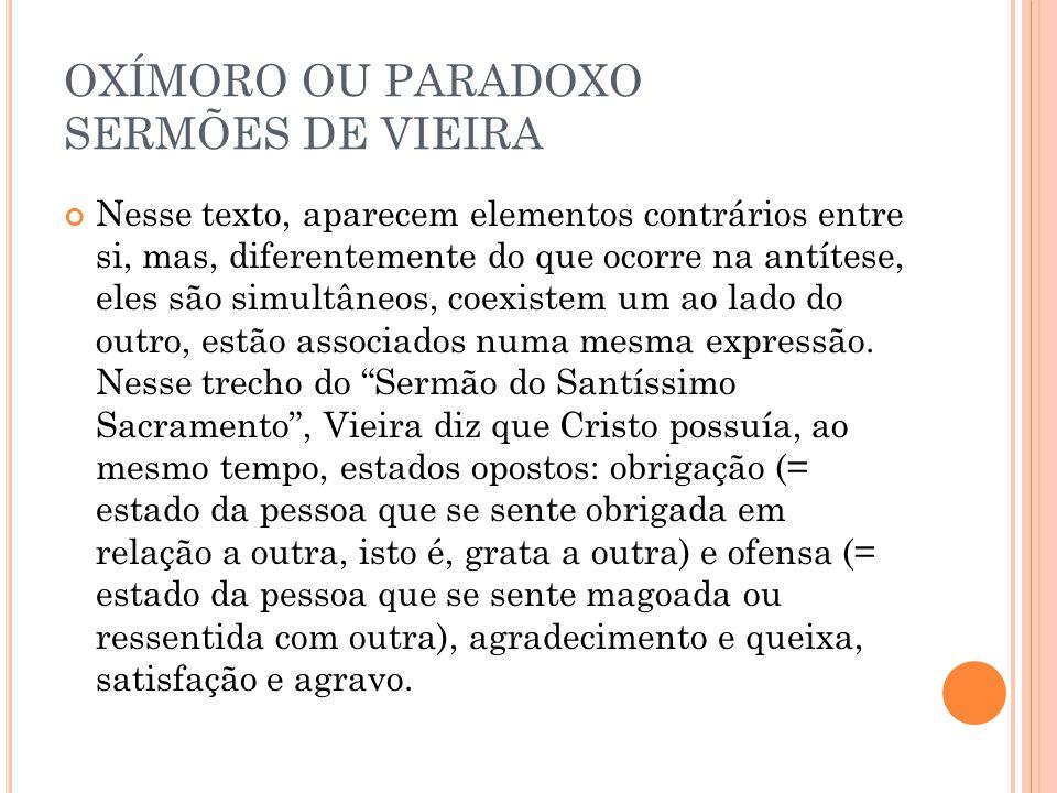 OXÍMORO OU PARADOXO SERMÕES DE VIEIRA