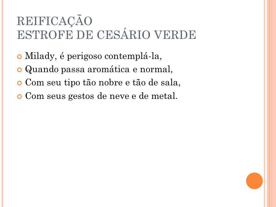 REIFICAÇÃO ESTROFE DE CESÁRIO VERDE