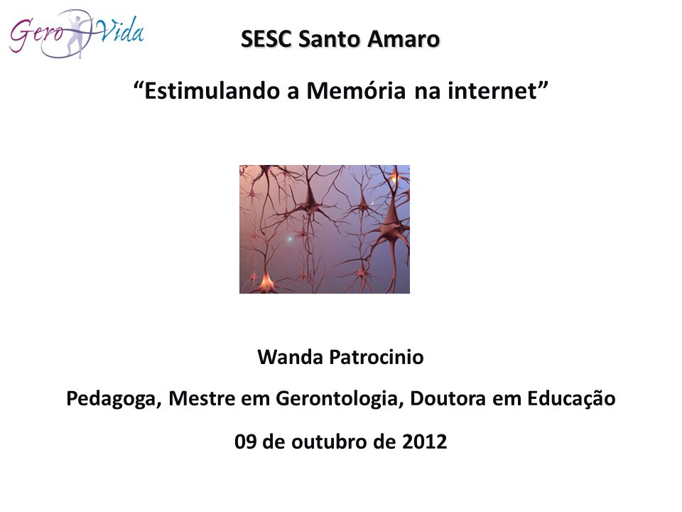 SESC Santo Amaro Estimulando a Memória na internet