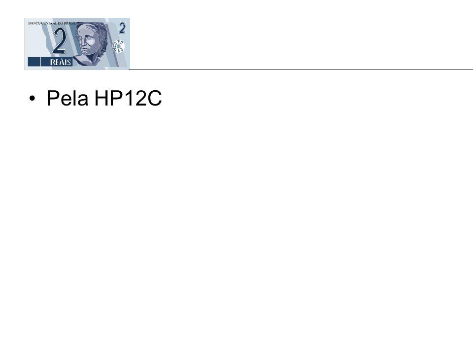 Pela HP12C