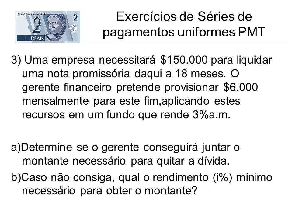 Exercícios de Séries de pagamentos uniformes PMT