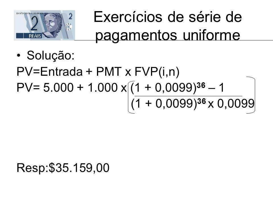 Exercícios de série de pagamentos uniforme