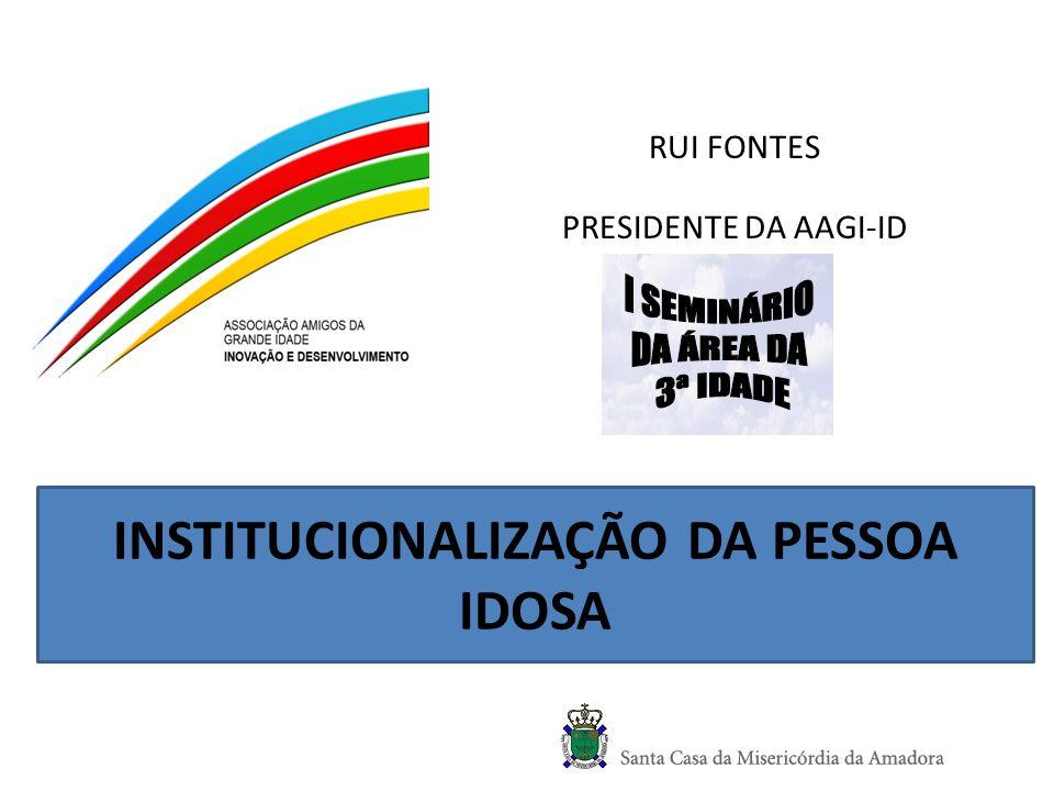 RUI FONTES PRESIDENTE DA AAGI-ID