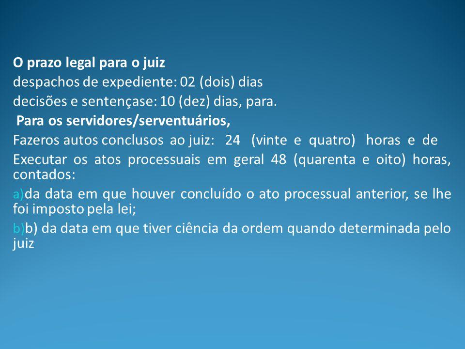O prazo legal para o juiz