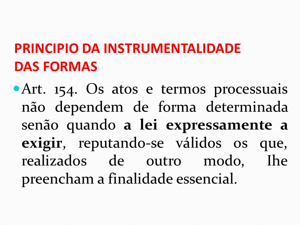 PRINCIPIO DA INSTRUMENTALIDADE DAS FORMAS