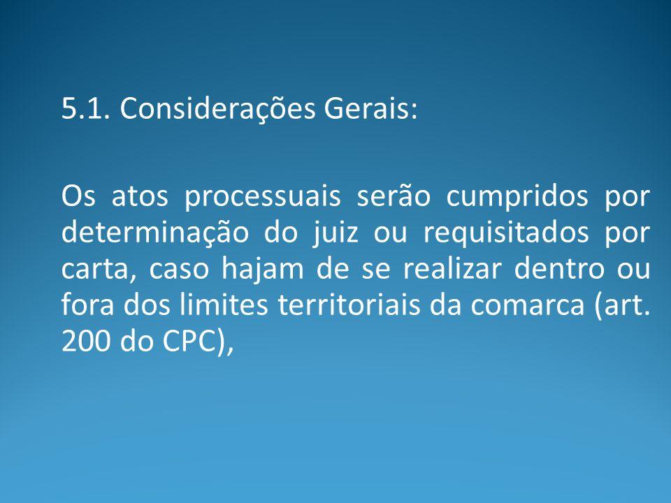 5.1. Considerações Gerais: