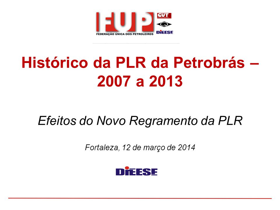 Efeitos do Novo Regramento da PLR Fortaleza, 12 de março de 2014