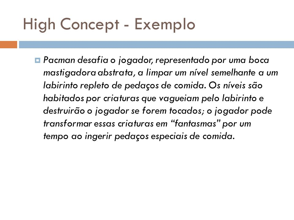 High Concept - Exemplo
