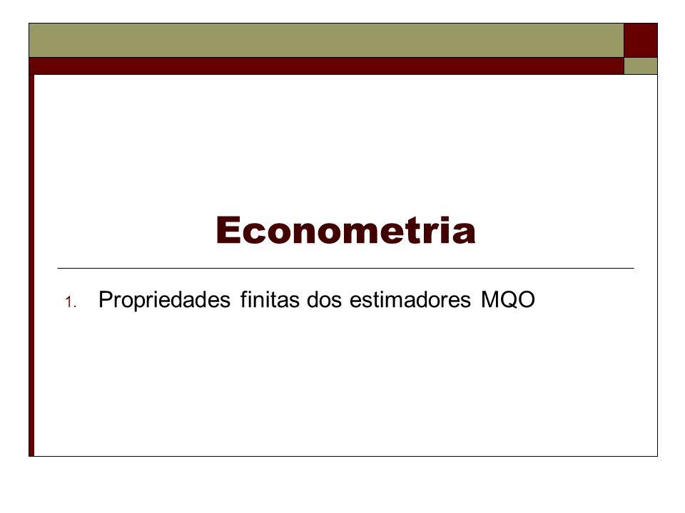 Propriedades finitas dos estimadores MQO