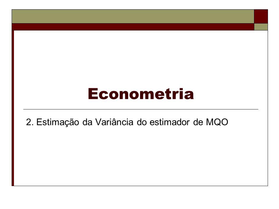 2. Estimação da Variância do estimador de MQO