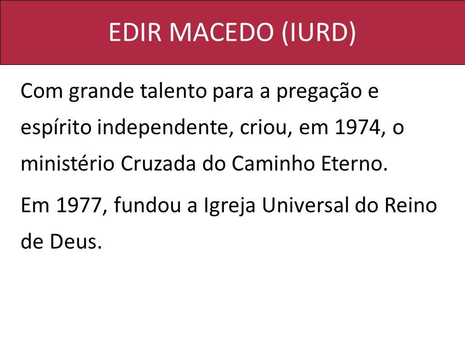 EDIR MACEDO (IURD)