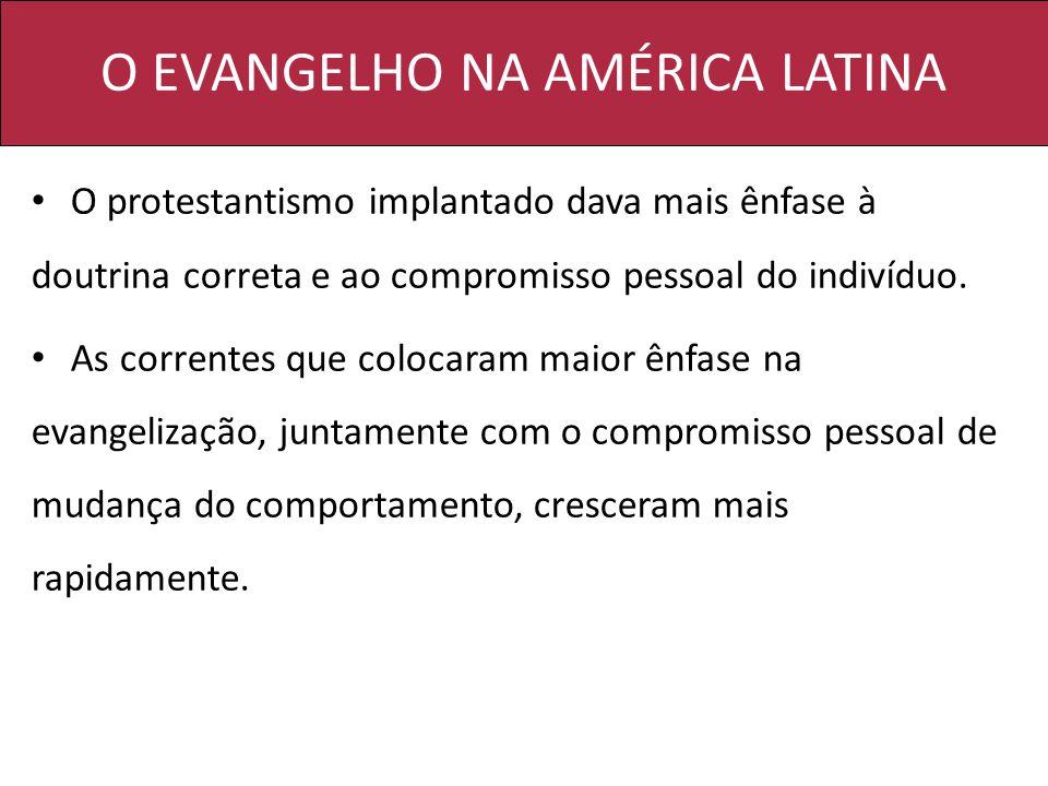 O EVANGELHO NA AMÉRICA LATINA