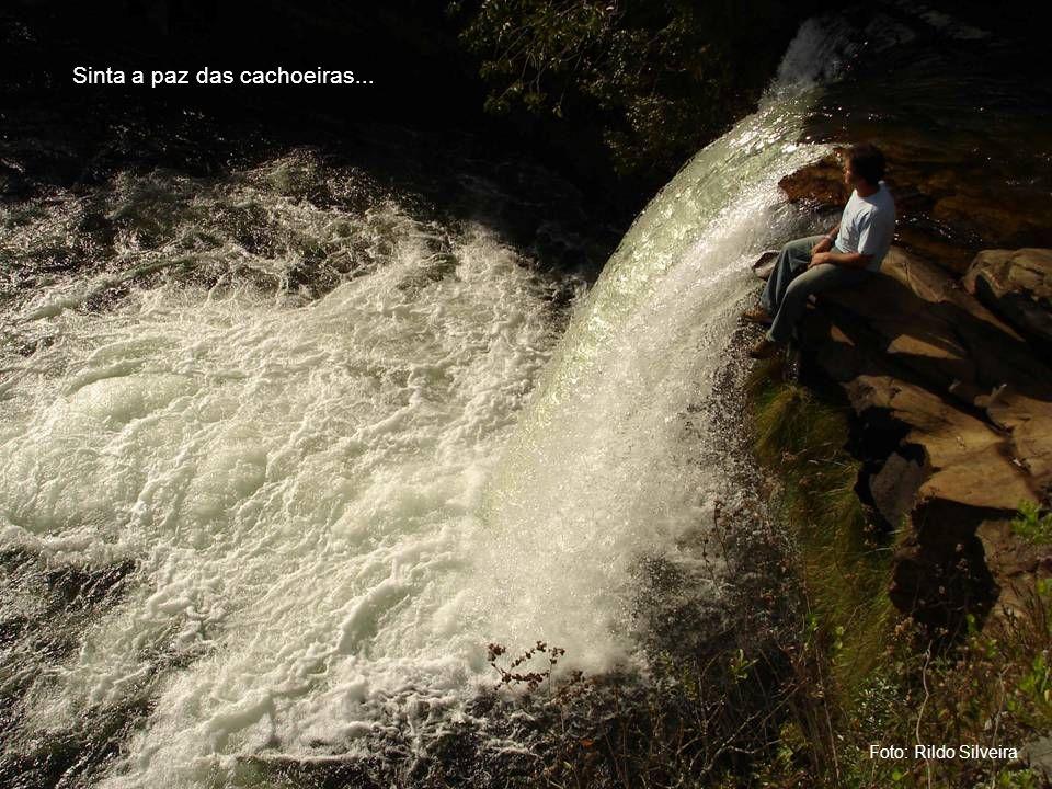 Sinta a paz das cachoeiras...