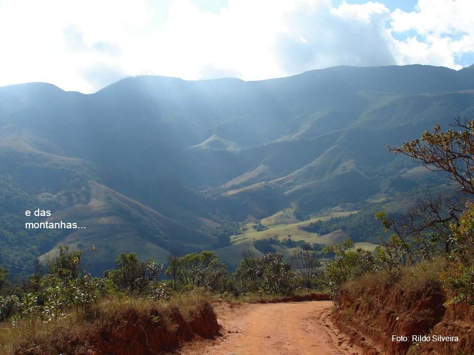 Foto: Rildo Silveira e das montanhas...