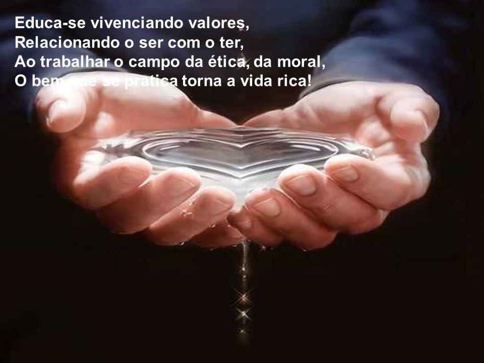 Educa-se vivenciando valores,