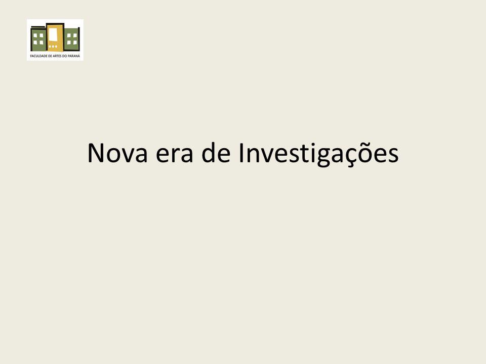 Nova era de Investigações