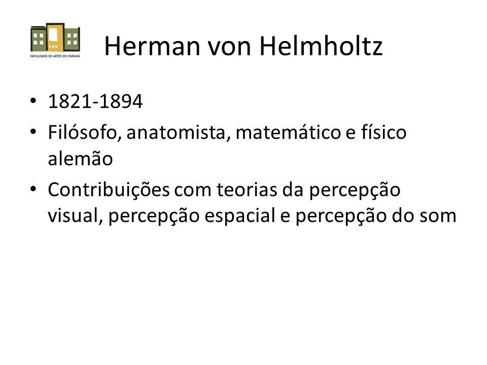 Herman von Helmholtz 1821-1894. Filósofo, anatomista, matemático e físico alemão.