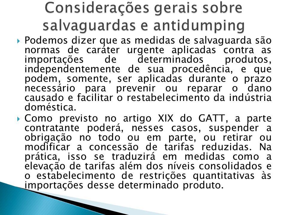 Considerações gerais sobre salvaguardas e antidumping