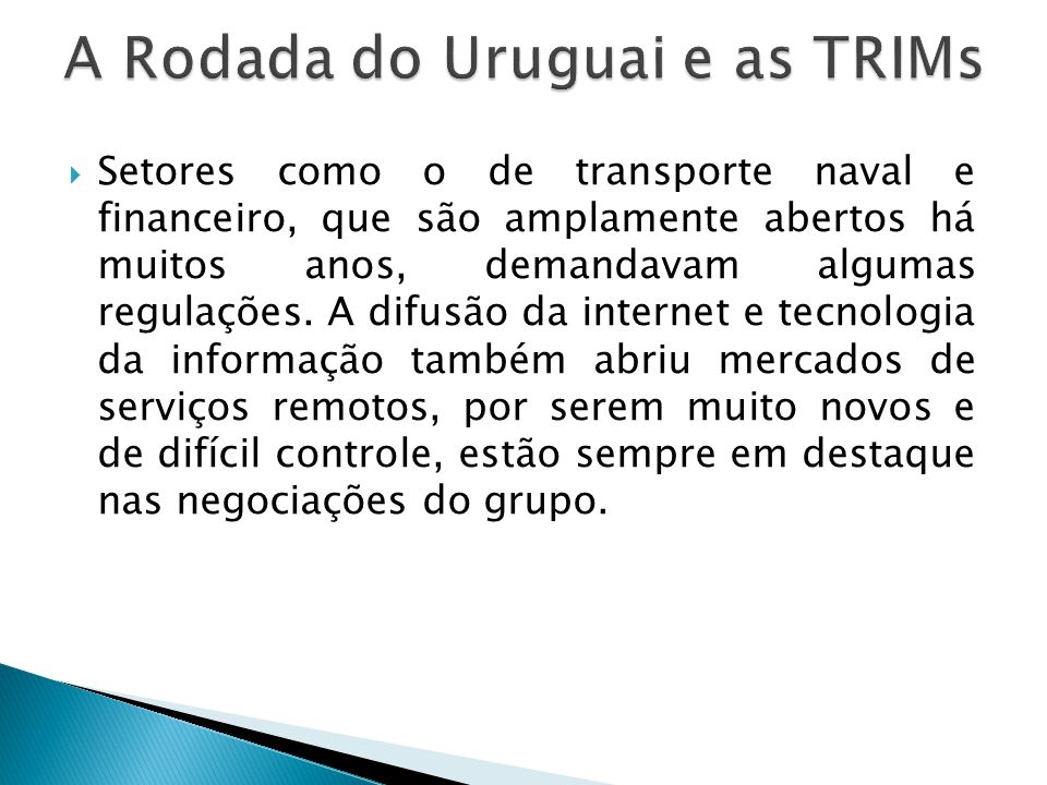 A Rodada do Uruguai e as TRIMs