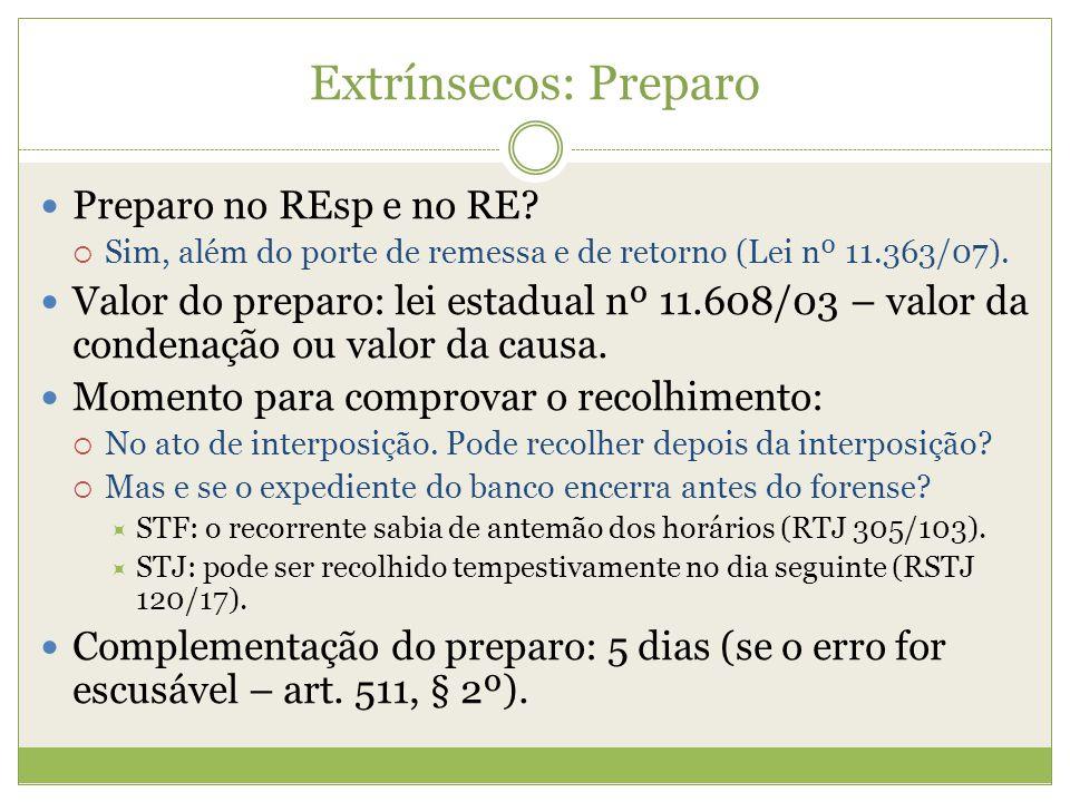 Extrínsecos: Preparo Preparo no REsp e no RE