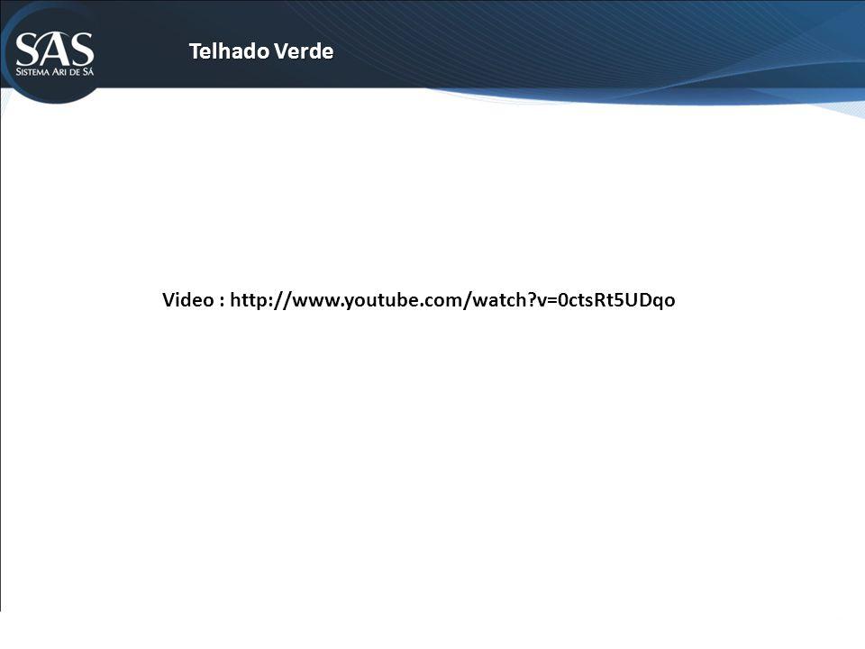 Telhado Verde Video : http://www.youtube.com/watch v=0ctsRt5UDqo