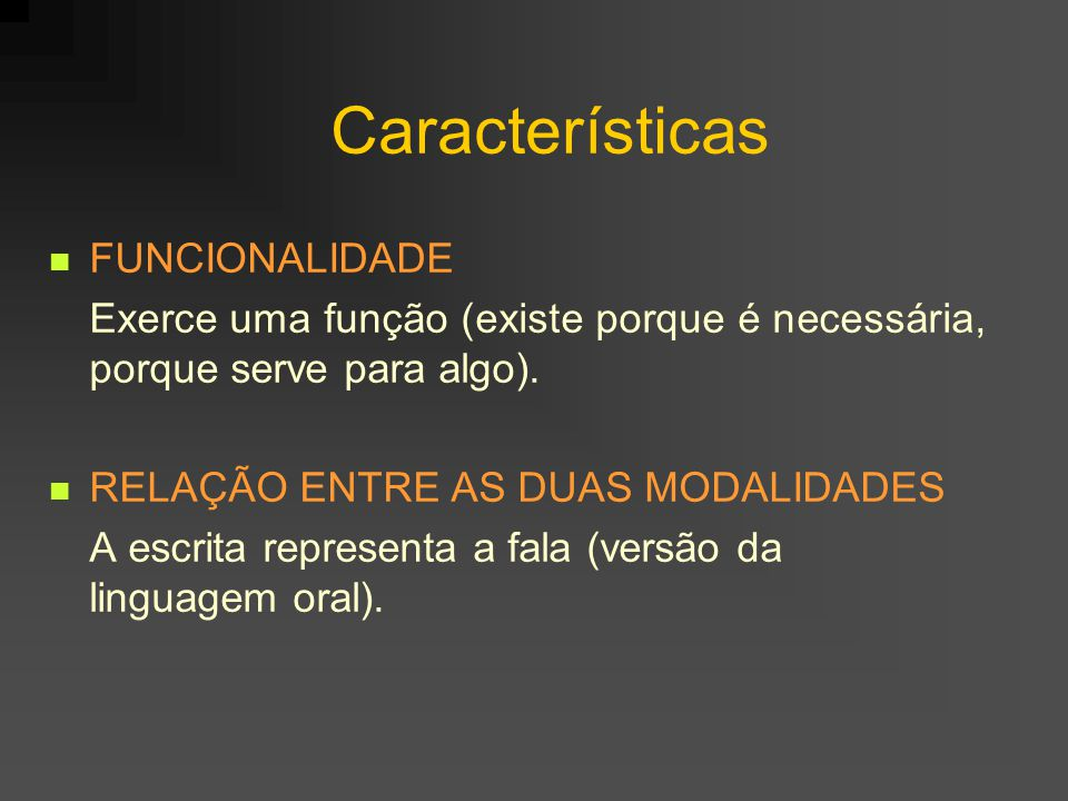 Características FUNCIONALIDADE