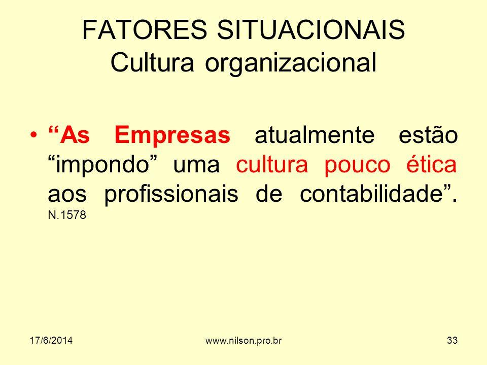 FATORES SITUACIONAIS Cultura organizacional