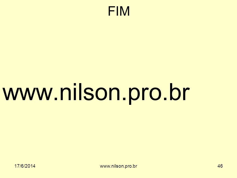 FIM www.nilson.pro.br 02/04/2017 www.nilson.pro.br