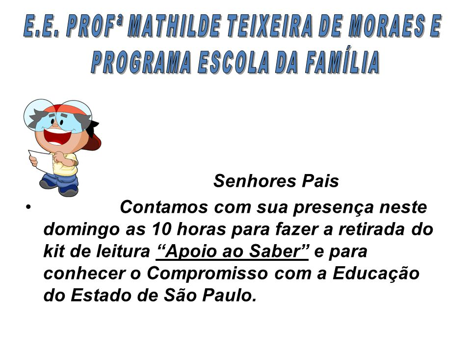 E.E. PROFª MATHILDE TEIXEIRA DE MORAES E