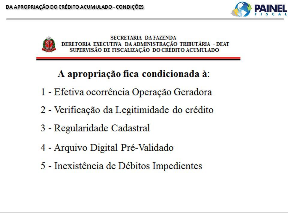 DA APROPRIAÇÃO DO CRÉDITO ACUMULADO - CONDIÇÕES