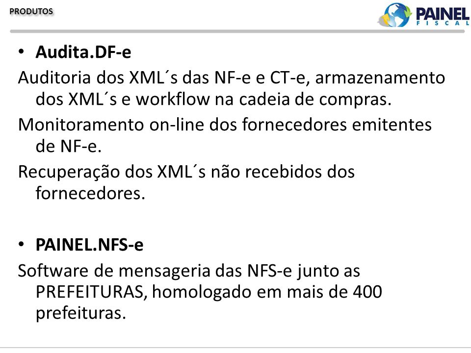 Monitoramento on-line dos fornecedores emitentes de NF-e.