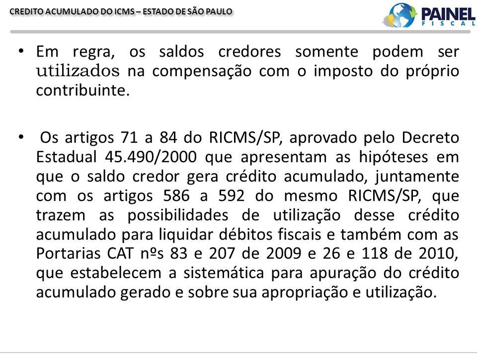 CREDITO ACUMULADO DO ICMS – ESTADO DE SÃO PAULO