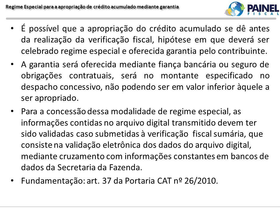 Fundamentação: art. 37 da Portaria CAT nº 26/2010.