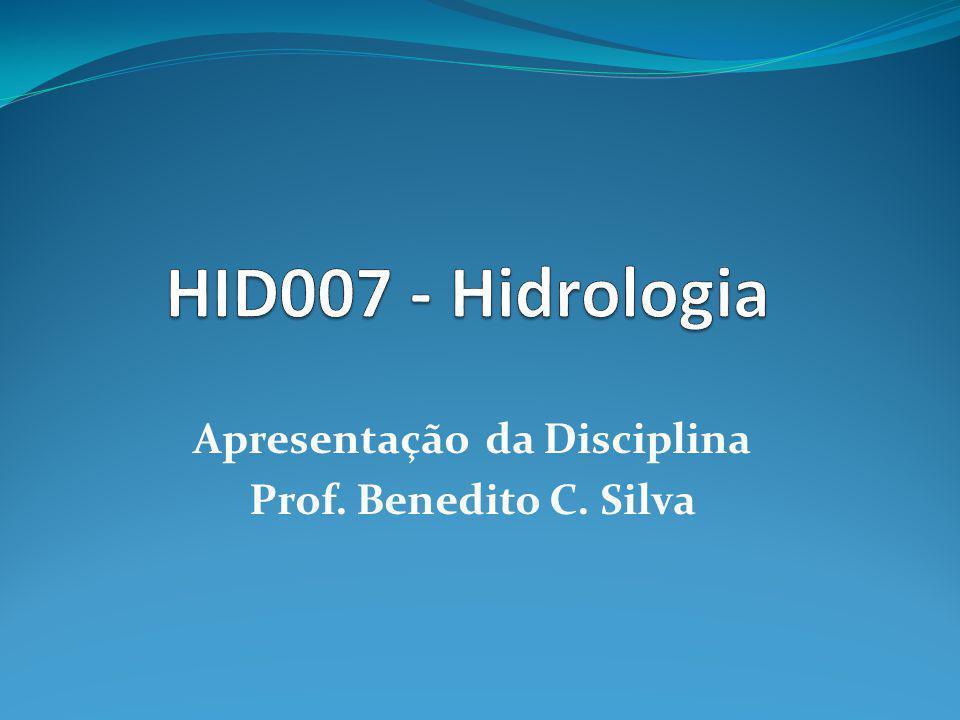 Apresentação da Disciplina Prof. Benedito C. Silva