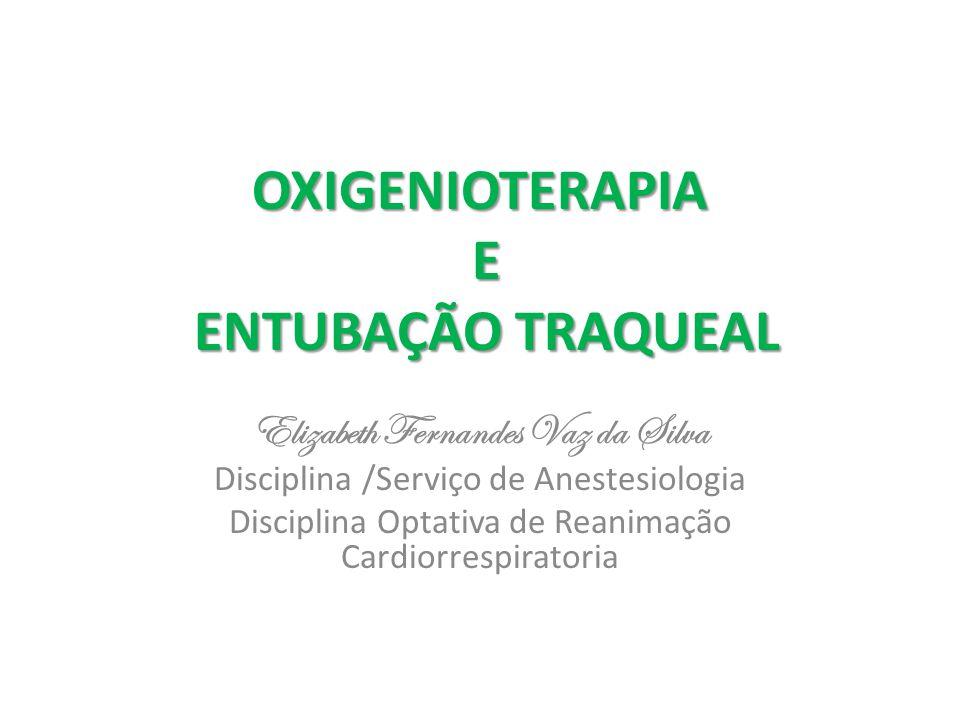 OXIGENIOTERAPIA E ENTUBAÇÃO TRAQUEAL