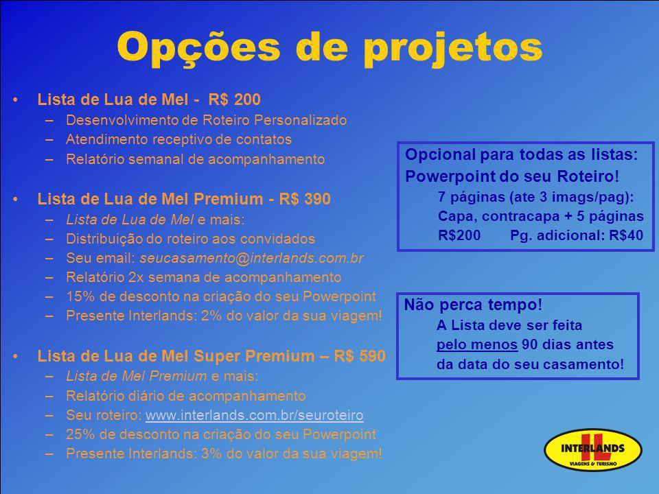 Opções de projetos Lista de Lua de Mel - R$ 200
