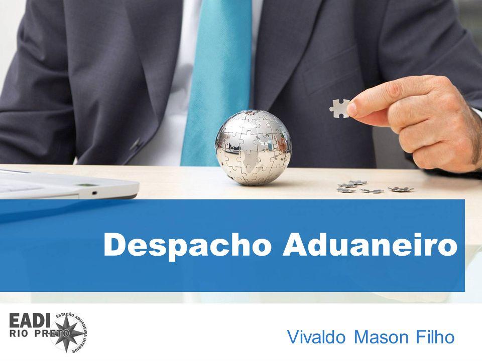 Despacho Aduaneiro Vivaldo Mason Filho 1