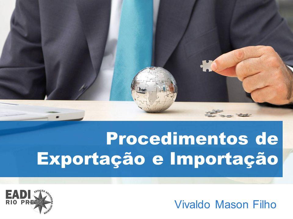 Procedimentos de Exportação e Importação