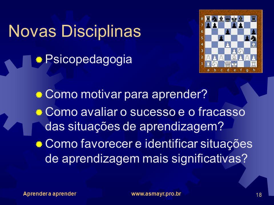 Novas Disciplinas Psicopedagogia Como motivar para aprender