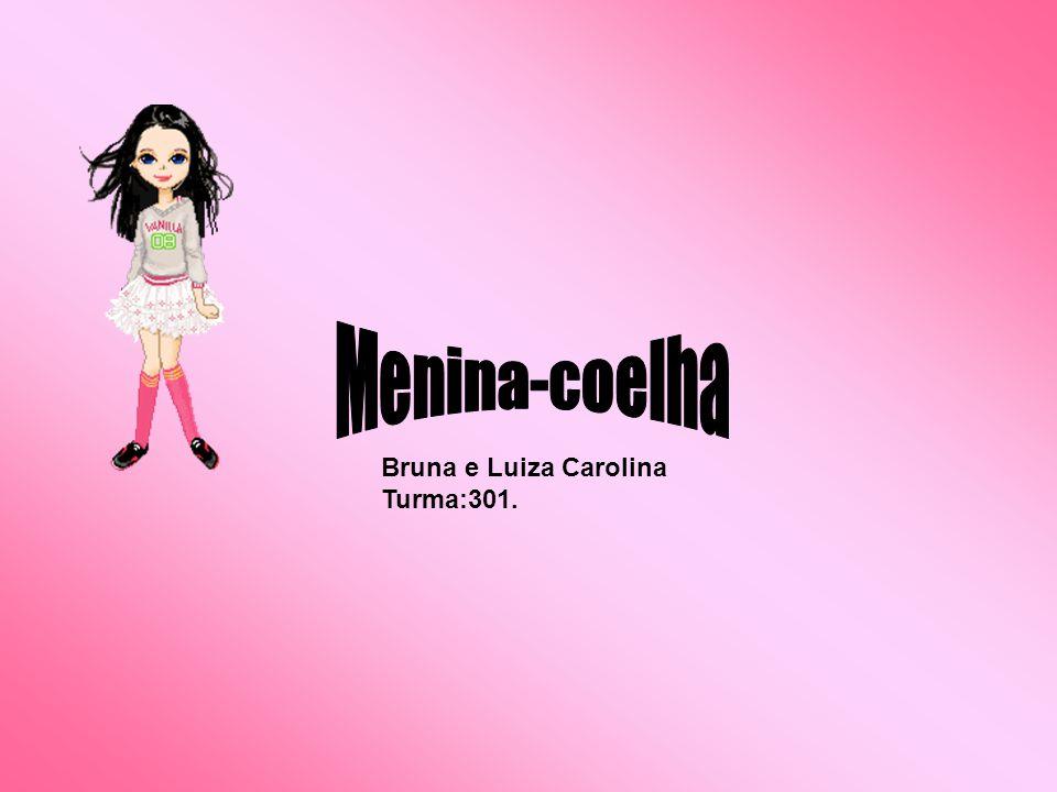 Menina-coelha Bruna e Luiza Carolina Turma:301.