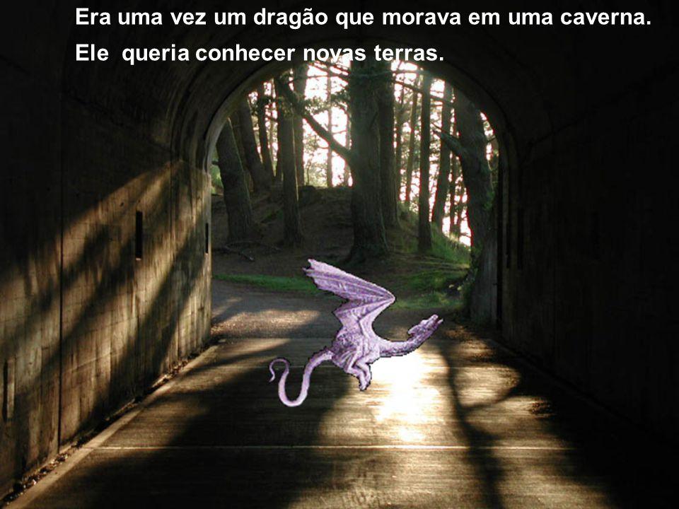 Era uma vez um dragão que morava em uma caverna.