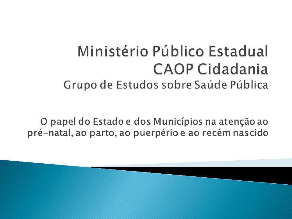 Ministério Público Estadual CAOP Cidadania Grupo de Estudos sobre Saúde Pública