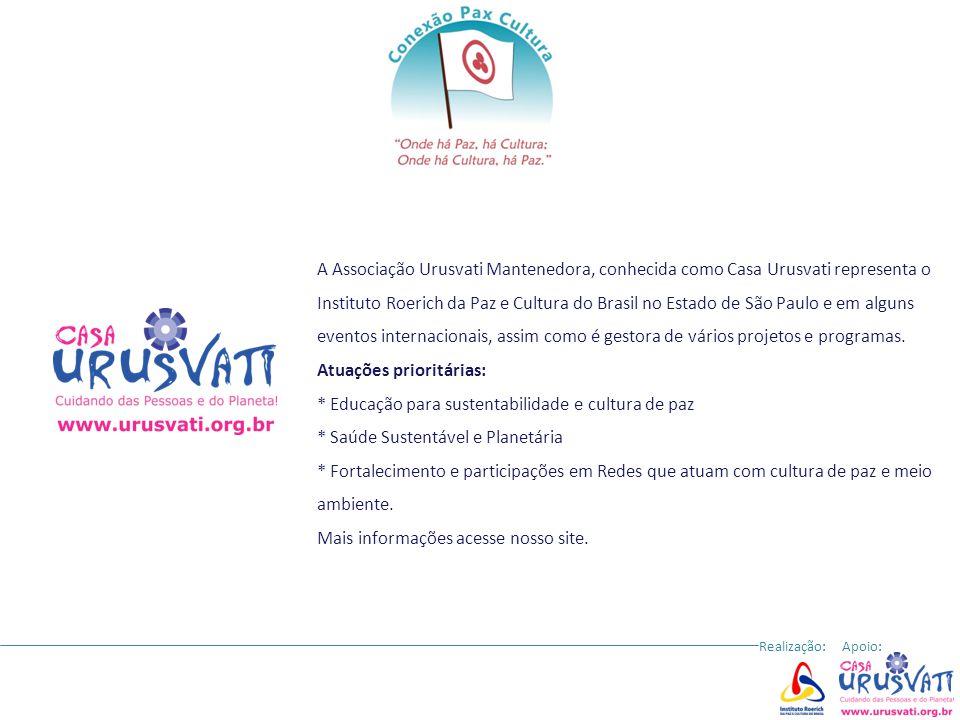 * Educação para sustentabilidade e cultura de paz